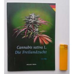 Cannabis sativa L. Die freilandszucht